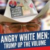 Poster image of Trump up the Volume